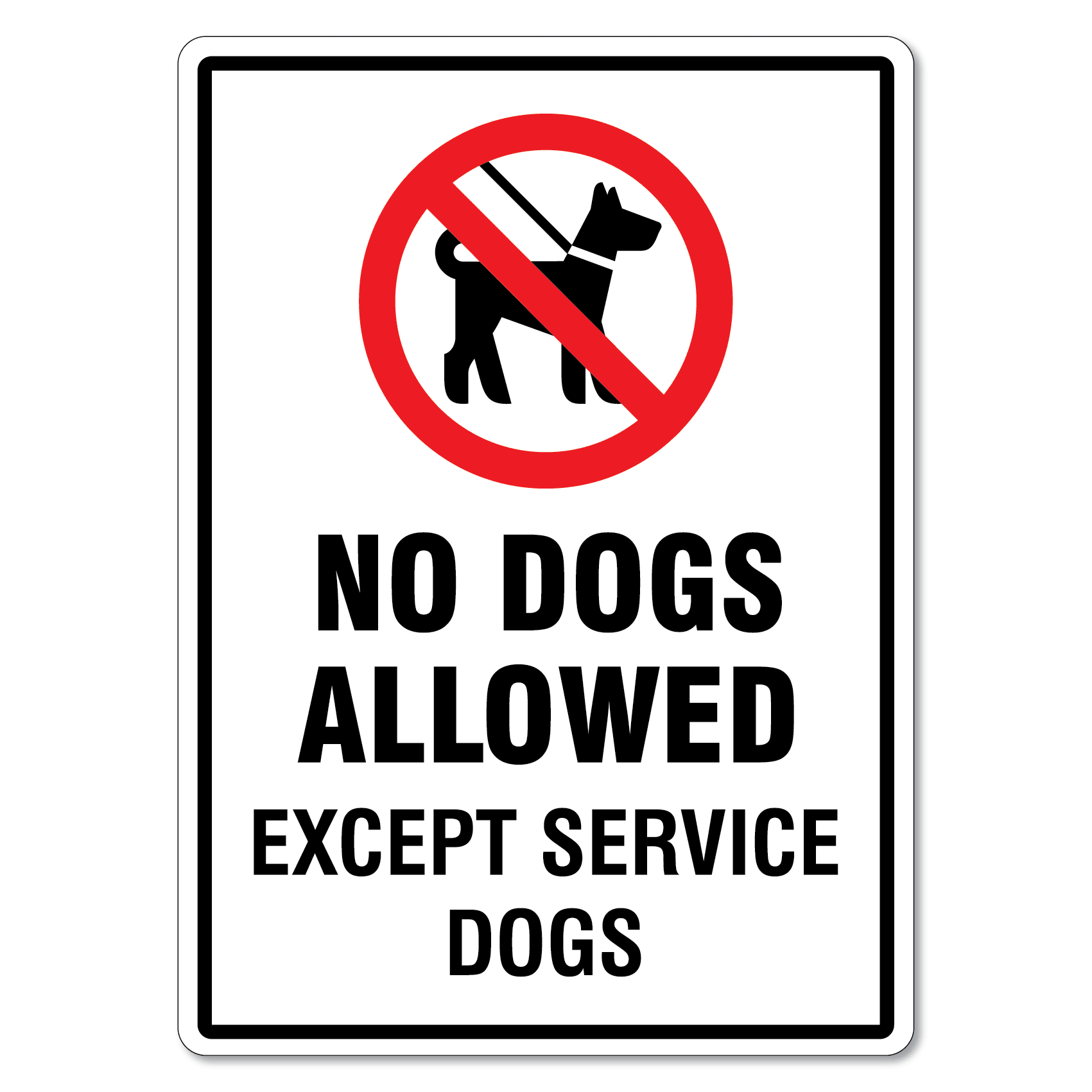 No Dogs Allowed Except Service Dogs